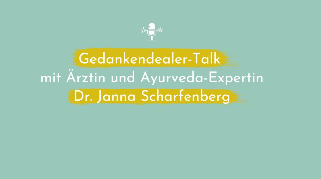 Ayurveda der Boost für die Gesundheit – Talk mit Dr. Janna Scharfenberg