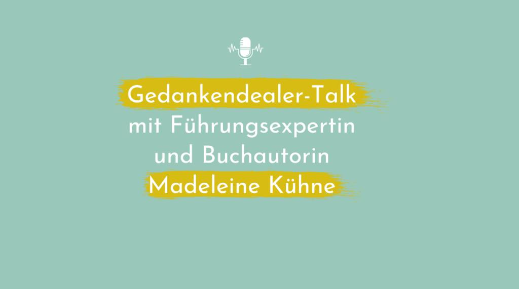 Führungskraft mit voller Power – Leadership Hacks von Madeleine Kühne